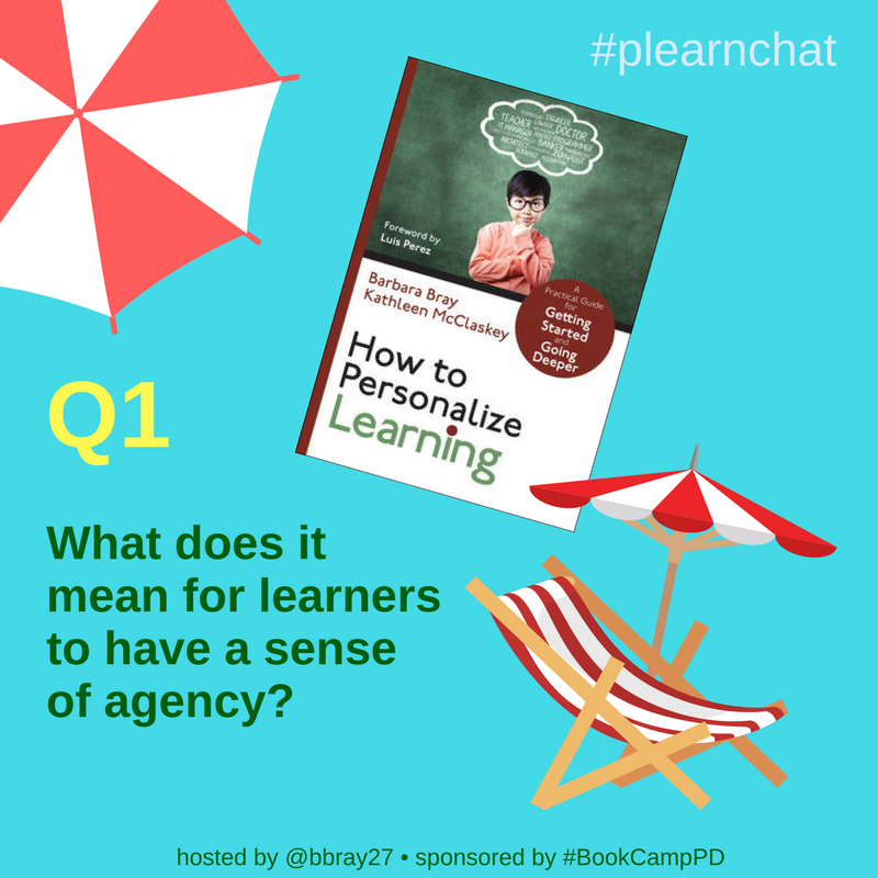 Q1. What does it mean for learners to have a sense of agency? #plearnchat https://t.co/U3tCLLlHtZ
