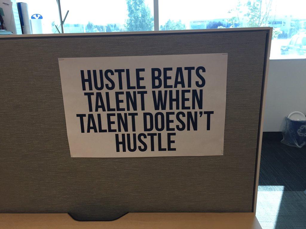 Ryan Smith On Twitter Hustle Beats Talent When Talent Doesnt