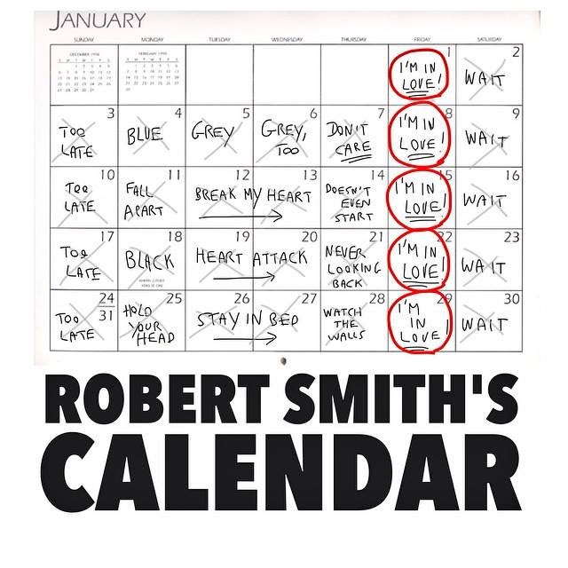 Robert Smith's calendar (on a Friday) https://t.co/baFu83Wl56