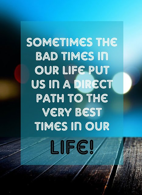 Inspirational Quotes On Twitter Sometimes The Bad Times In Our