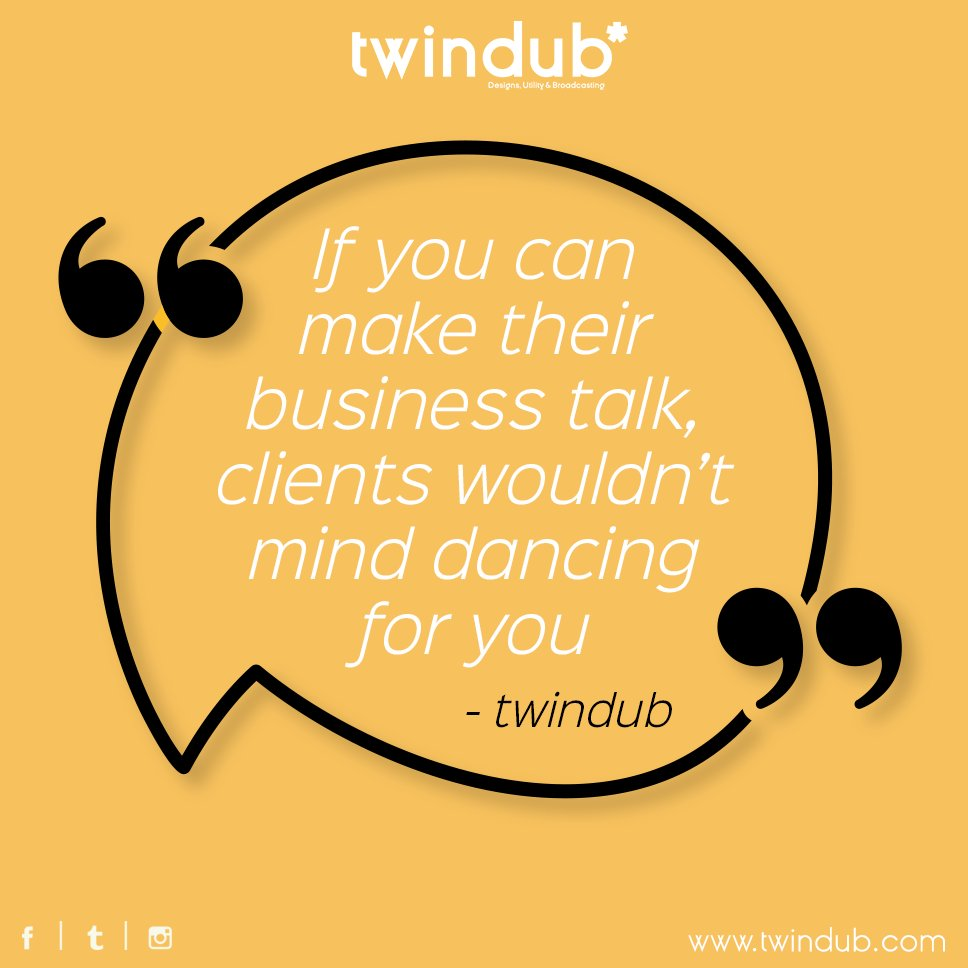 If you can make their #business #talk, #clients wouldn&#39;t mind dancing for you. #Twindub #socialmediabranding #startup #smallbusiness<br>http://pic.twitter.com/C0cYe59HHh
