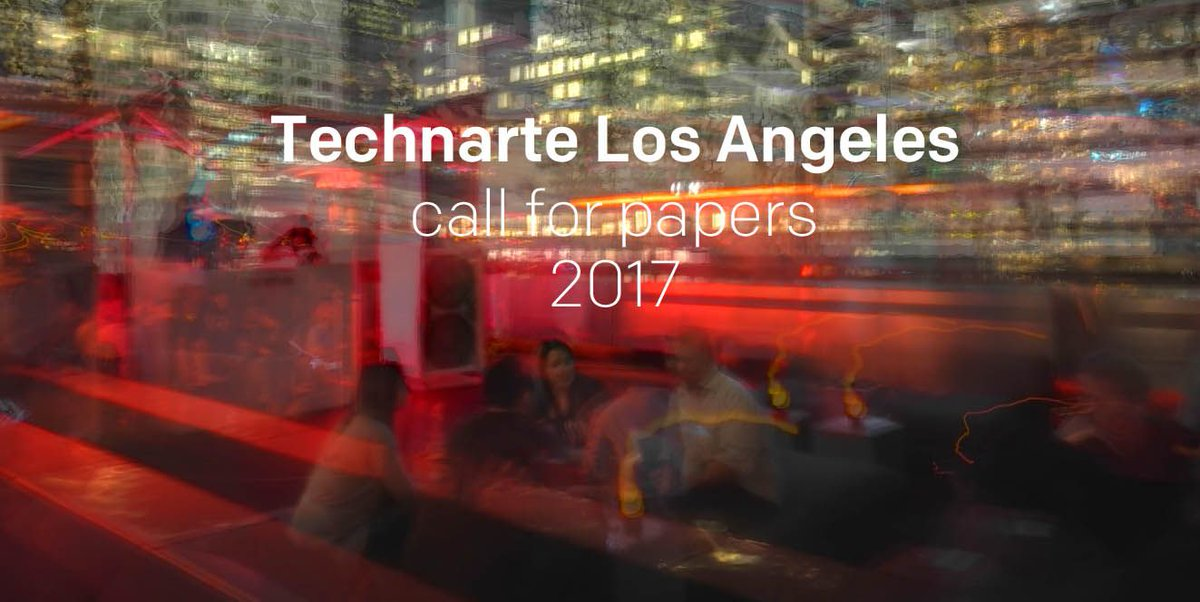 #Deadline Jul 22: @Technarte Los Angeles Call for artists  http:// bit.ly/2ukFgd8  &nbsp;   —&quot;artists, technologists, engineers, this call is for you&quot;<br>http://pic.twitter.com/WKnJa3BX83