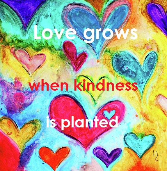 #Love grows when #Kindness is planted...  #WorldKindnessDay  #JoyTrain #Joy #Love #BeKind #BeLove #MentalHealth #Mindfulness #GoldenHearts #IAM #IAMChoosingLove #WednesdayThoughts #WednesdayMotivation #WednesdayMorning #WednesdayWisdom RT @GittePrina<br>http://pic.twitter.com/tF0VWwUDW6