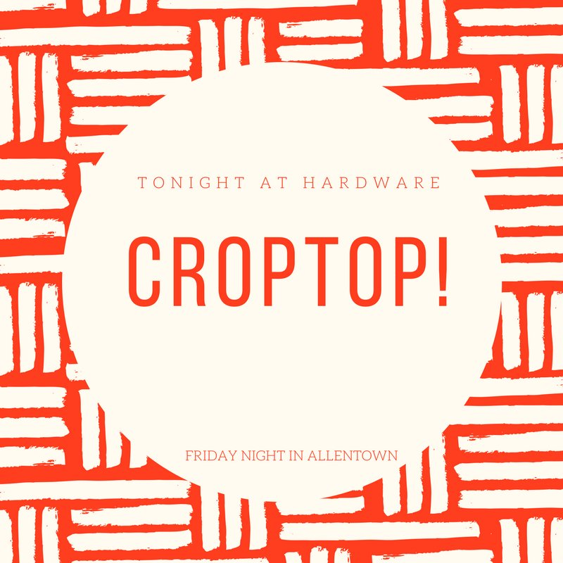 It's safe to say it's LADIES NIGHT at Hardware! Welcome back, CropTop!