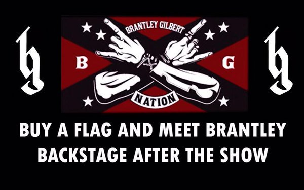 Bg nation on twitter just a reminder buy a bgnation flag at the bg nation on twitter just a reminder buy a bgnation flag at the show you can meet brantleygilbert after the show comes w2 passes 2 autographs m4hsunfo
