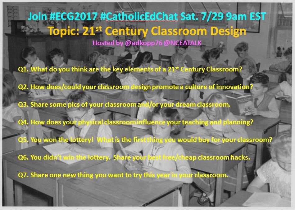 Thumbnail for Classroom Design 7-29-17 #CatholicEdChat