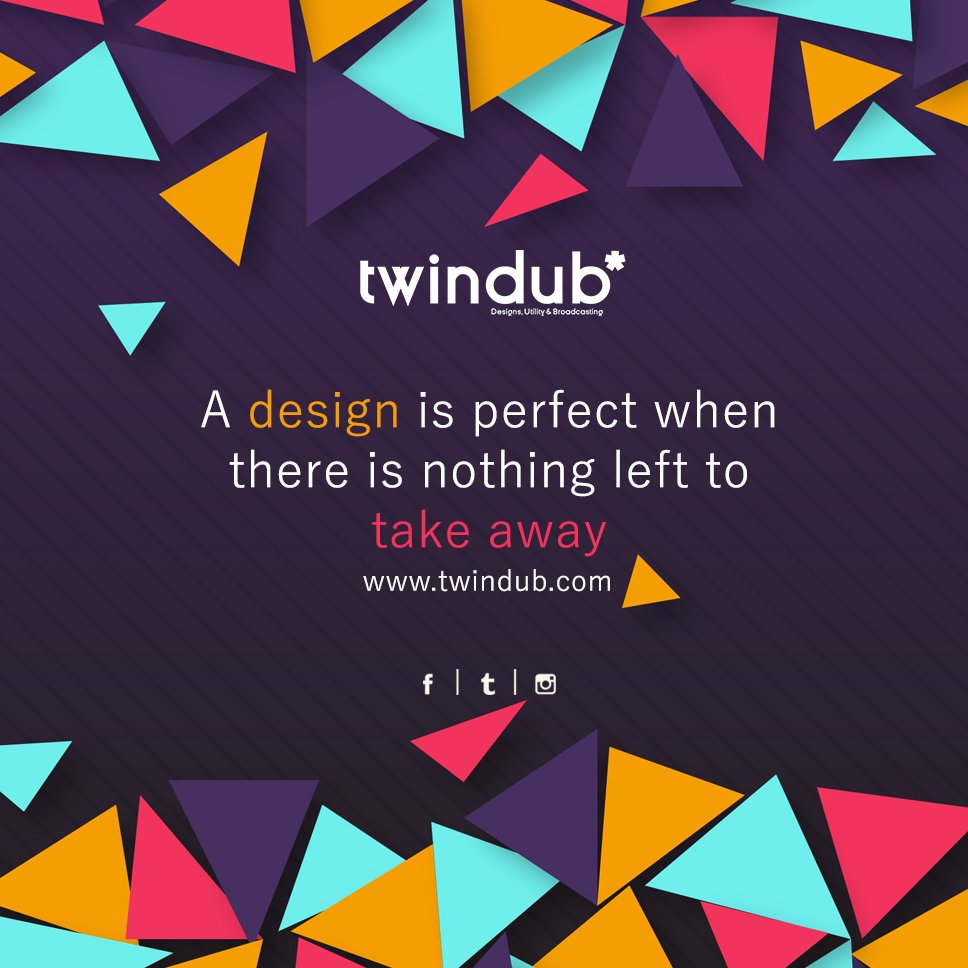A #design is perfect where there is nothing left to take away. #designing #socialmediabranding #marketing #startup #smallbusiness #twindub <br>http://pic.twitter.com/AOx9VEBMej