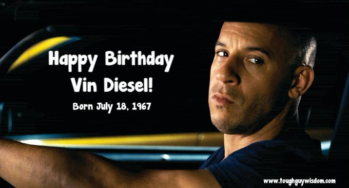 Happy 50th Birthday to Vin Diesel!!!