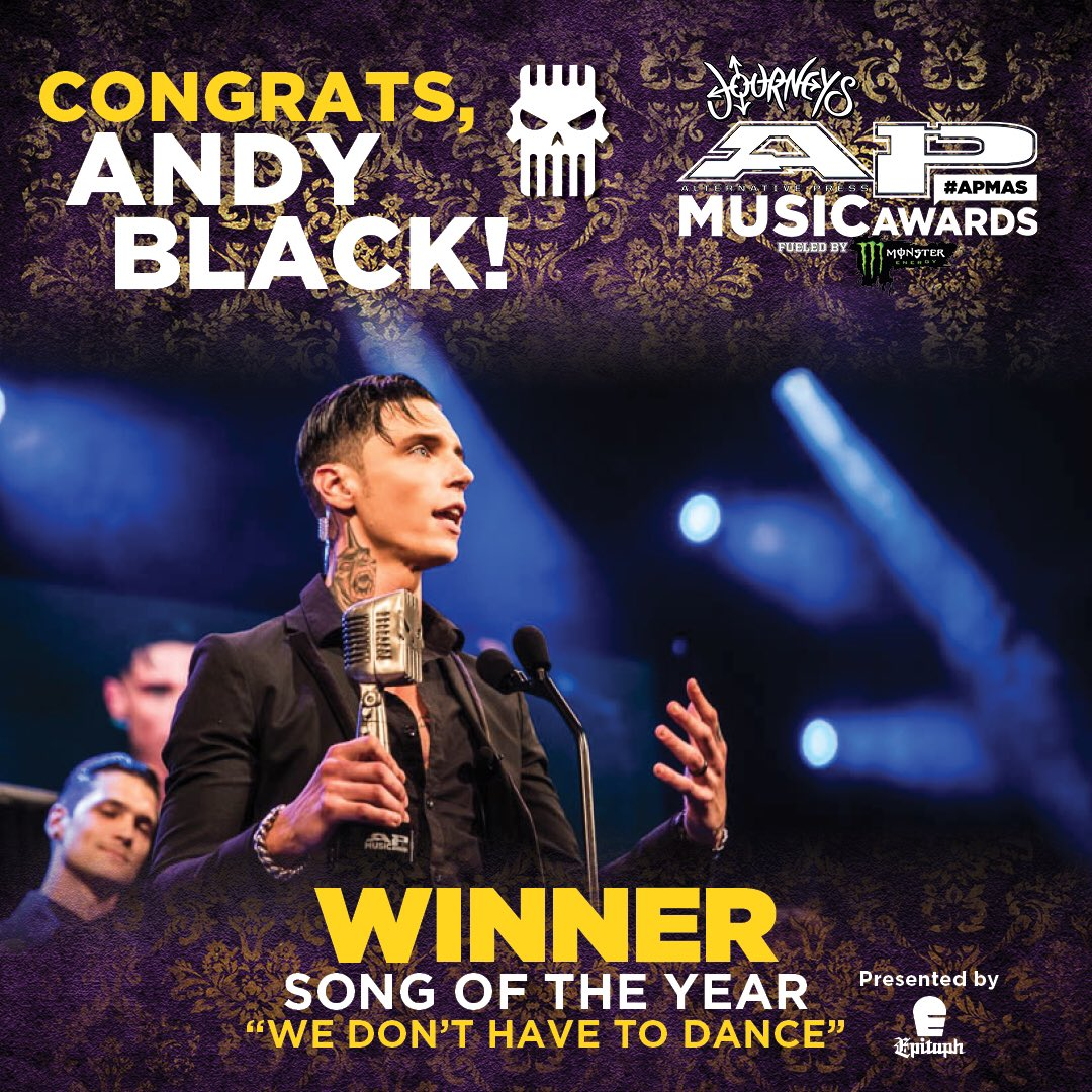 Congrats to @andyblack   #APMAs Song of the Year is 'We Don't Have to Dance' 🤘