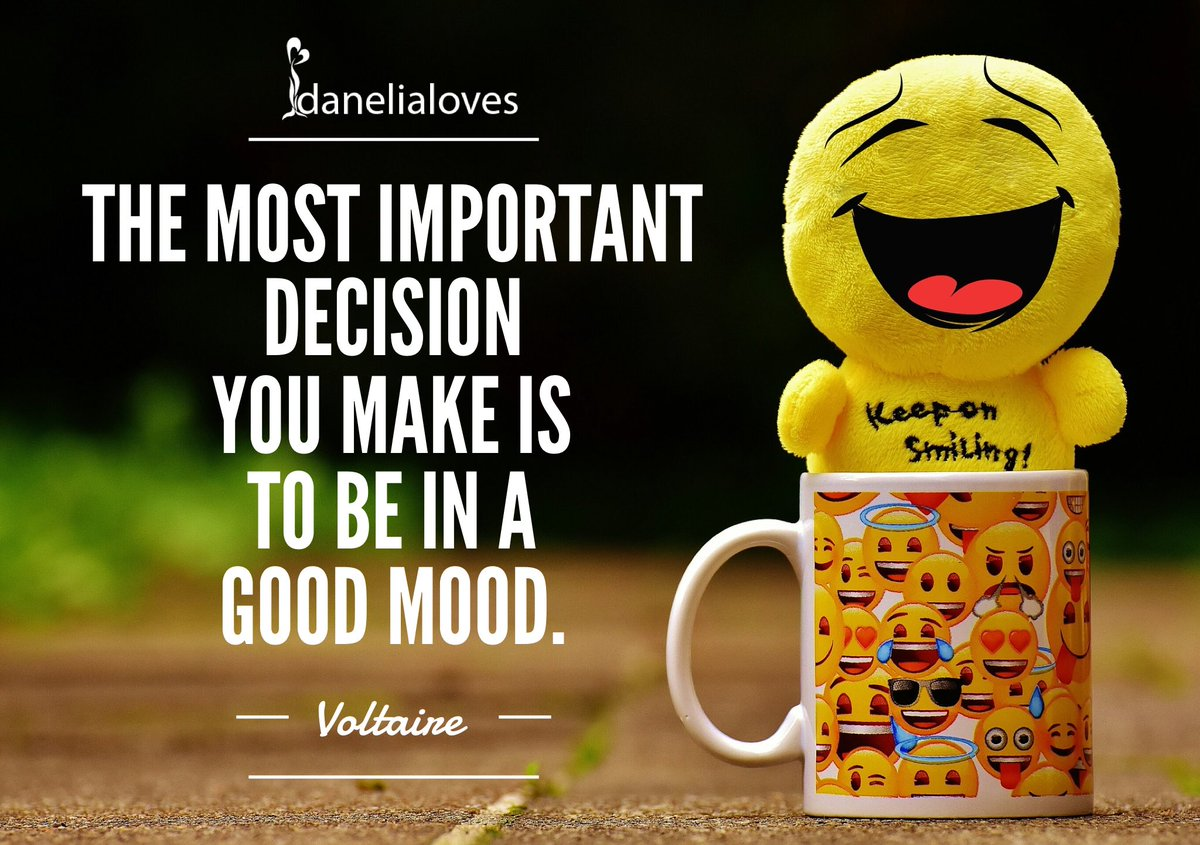Reminding myself...The most important decision you make is to be in a good mood. #voltaire #Joytrain #danelialoves<br>http://pic.twitter.com/trLXcGd1XA