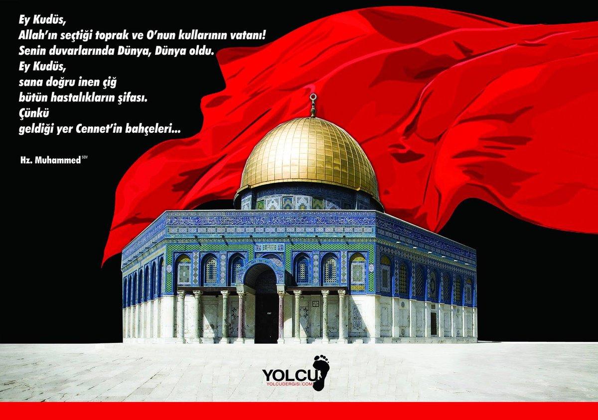 Kabe ümmetin kalbi; Medine aklı; Kudüs i...