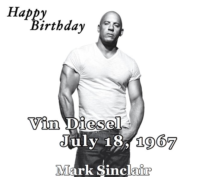 Happy Birthday Vin Diesel, is an American actor, producer, director and screenwriter.