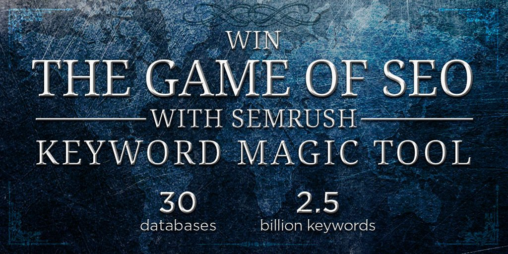 The Best Guide To Semrush Keyword Magic Tool