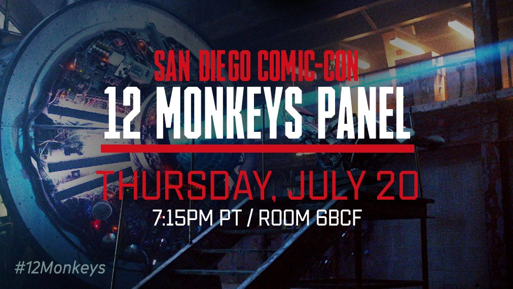 The future is bright. The #12Monkeys #SDCC panel is Thursday, July 20...
