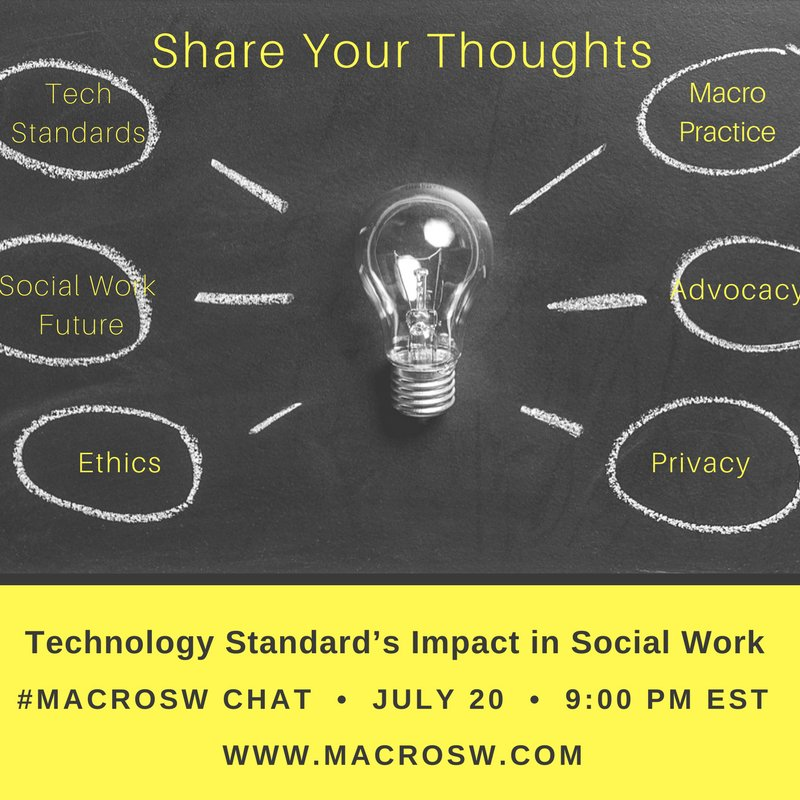 How will the tech standards impact social work? #MacroSW Chat, 7/20 at 9 pm EST @porndaughter hosting w/ @drbarsky https://t.co/4l58oNAoWn https://t.co/P7YtJTSAi3