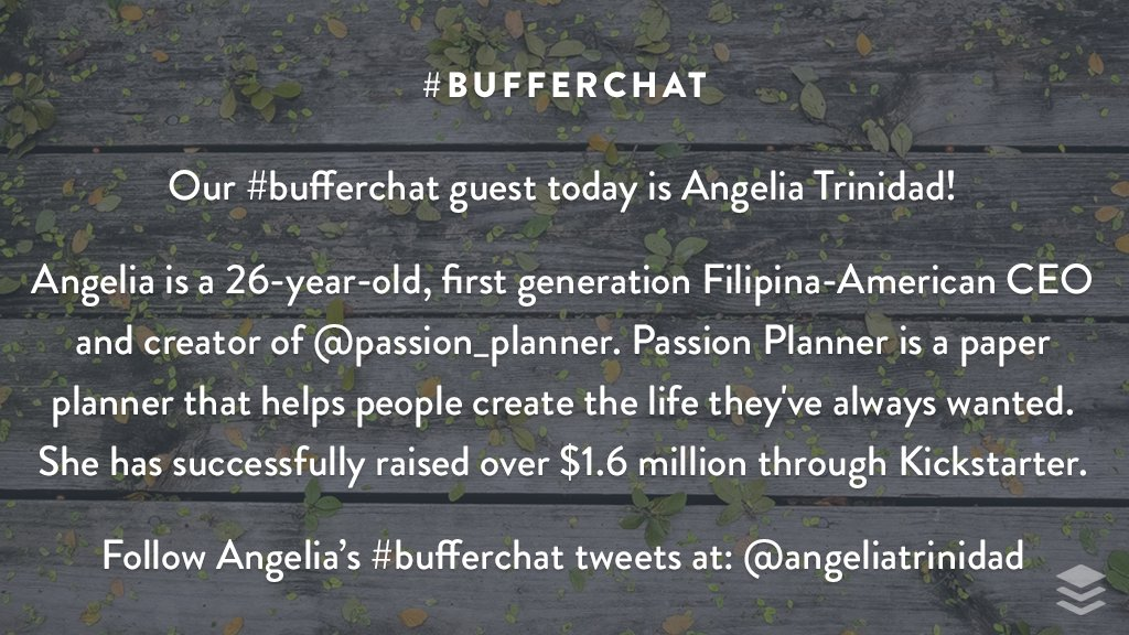 We'd love to introduce you to @angeliatrinidad from @passion_planner, our guest for today's #bufferchat! She&#39;ll be tweeting from her handle! <br>http://pic.twitter.com/sgkkxKfhis
