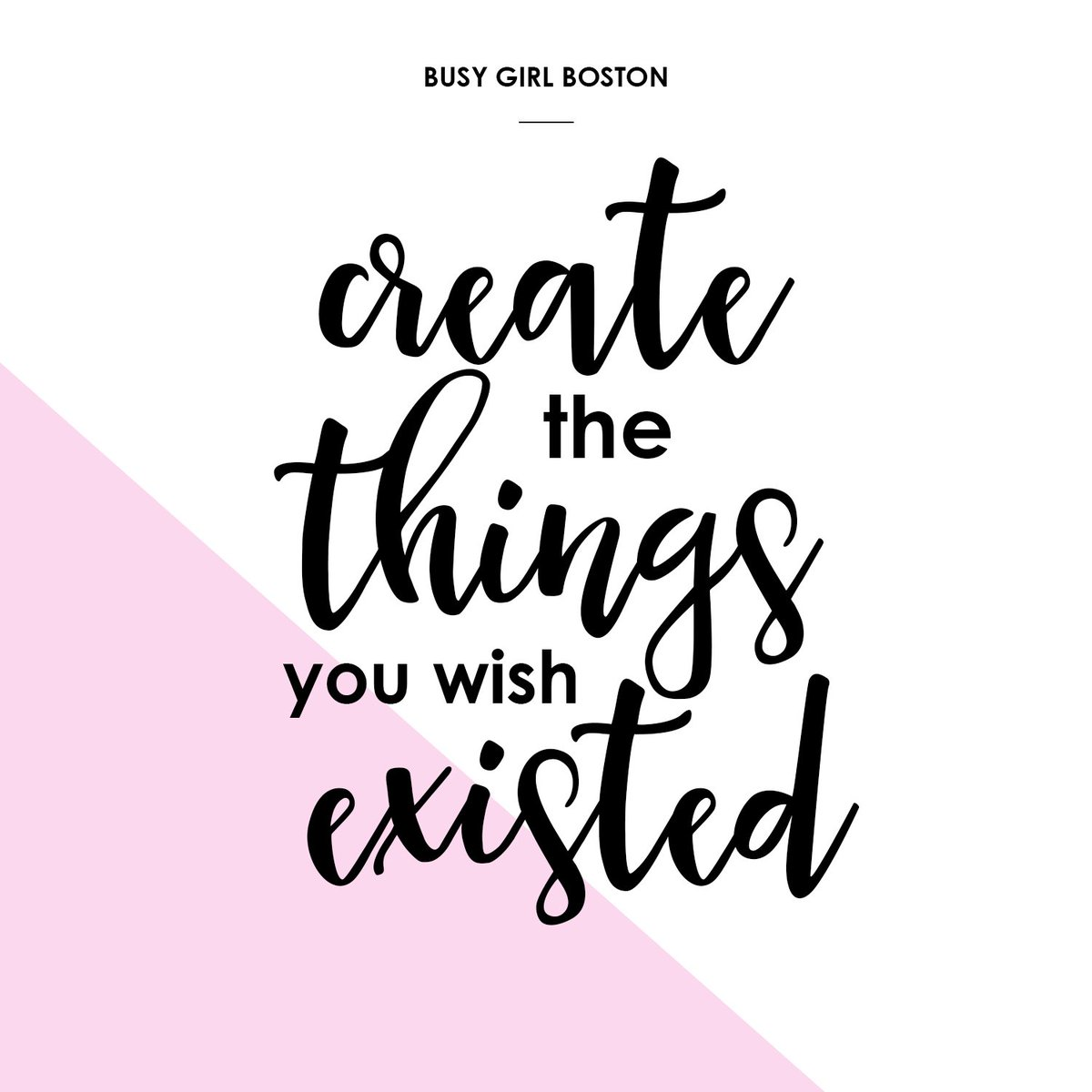 What do you want to create? #dreamitdoit #busygirlboston #busygirls #bostonbloggers #create #girlboss #Motivation #WomenUnshackled #bossbabepic.twitter.com/7gcFxna3kY