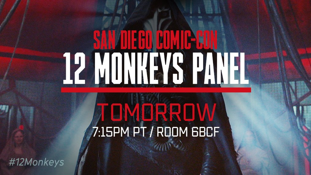 People are gathering from the past and future for the #12Monkeys #SDCC...