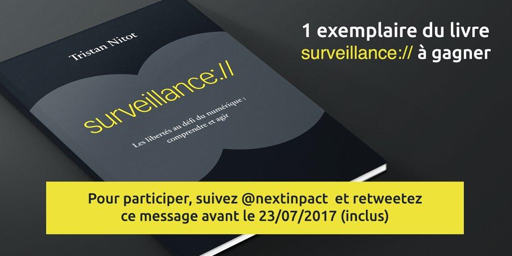 🎁 Concours 🎁  Un exemplaire dédicacé de Surveillance:// de @nitot à gagner  RT+Follow @nextinpact d'ici le 23/07 (inclus) pour participer 🍀
