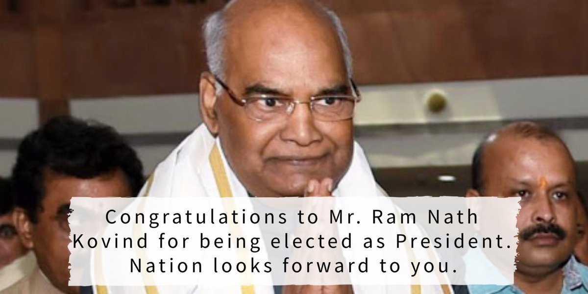 Congratulations to #RamNathKovind for being elected as President. Nation looks forward to you!