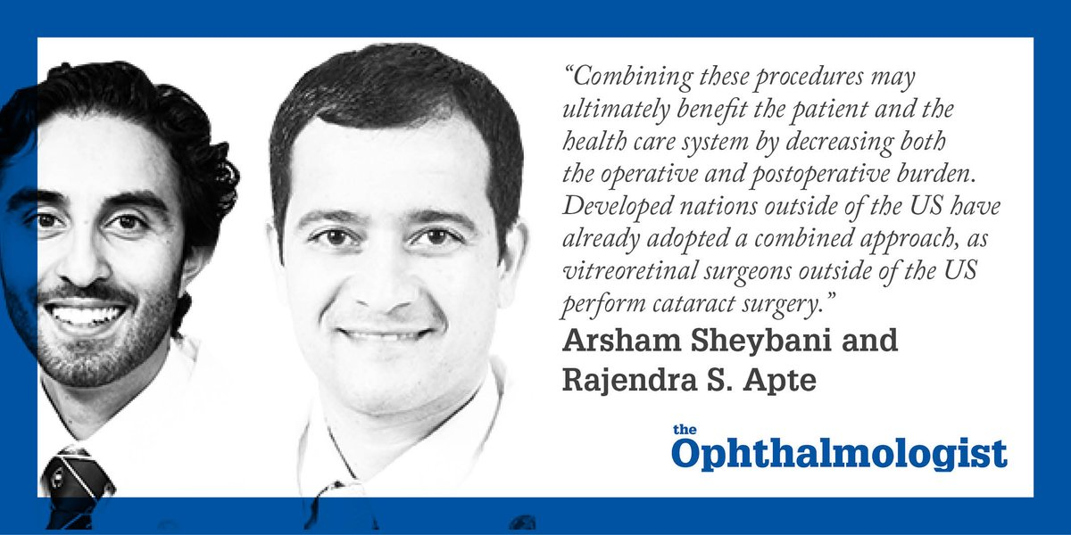 .@Arsham_Sheybani and Rajendra Apte make the case for combining #cataract and #retina surgery in the US  http:// ow.ly/4JvF30dKHVT  &nbsp;  <br>http://pic.twitter.com/QlQlhHNmUq