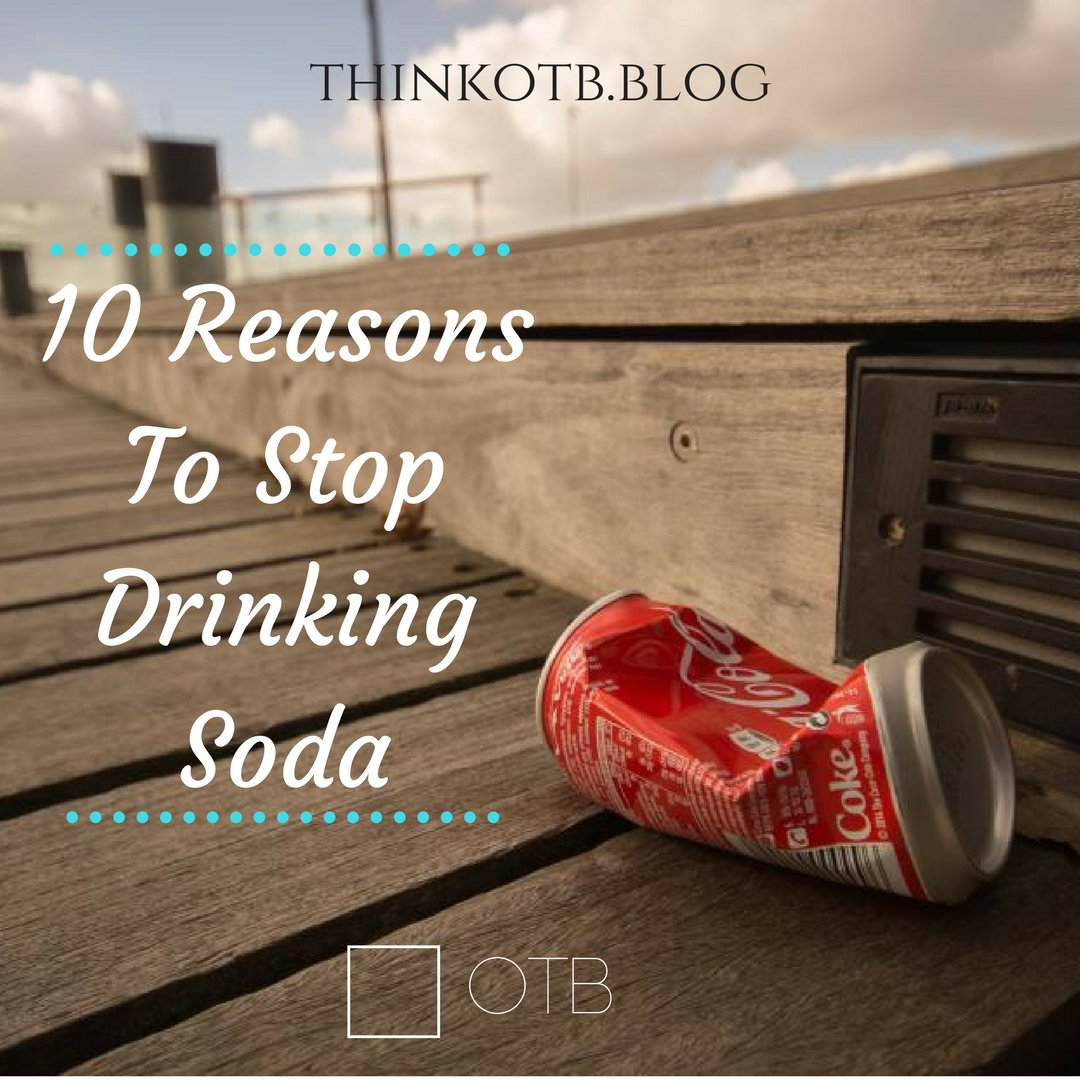 Tag any soda drinkers you know! #ThursdayThoughts #Advice #Health    https:// thinkotb.blog/2017/07/20/sod a-is-killing-you-10-reasons-to-stop-drinking-soda-now/ &nbsp; … <br>http://pic.twitter.com/1GSN36ZPQx