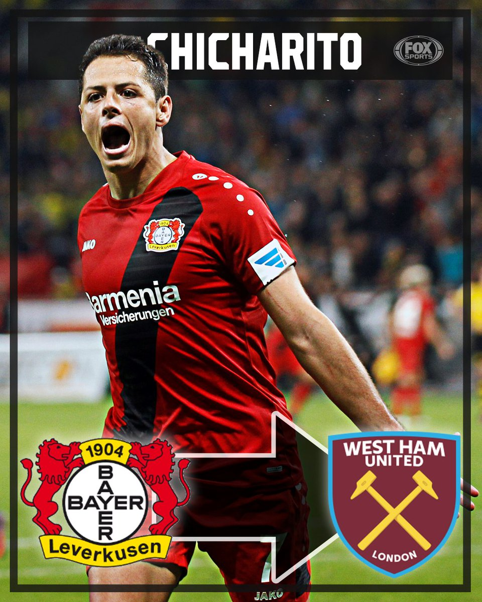 Chicharito is going to west ham! the  epl side agree to terms with bayer  leverkusen over javier hernandez transfer. - scoopnest.com b239bc288