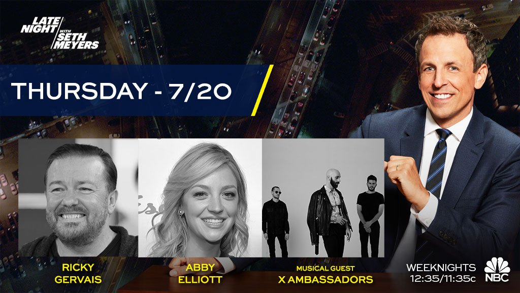 RT @LateNightSeth: TONIGHT! Seth welcomes @rickygervais, @elliottdotabby and musical guest @xambassadors! https://t.co/Im6vrMqB39