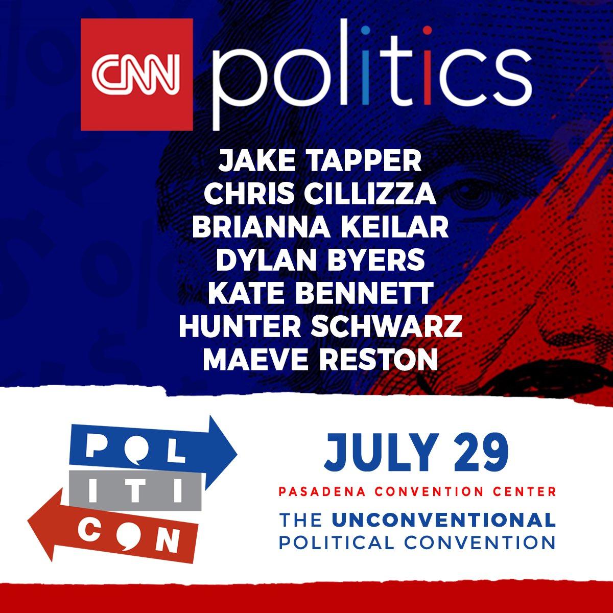 CNN is coming to @Politicon ! Join @jaketapper @TheFix     a@DylanByersn@KateBennett_DCd@hunterschwarz @MaeveRestonme July 29!
