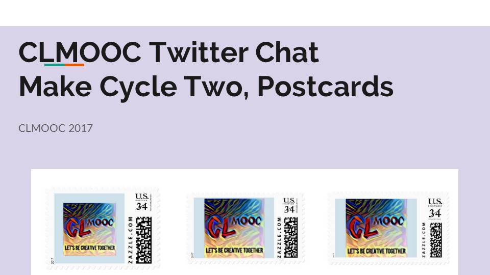 Another #clmooc twitter chat starts NOW!   Introduce yourself + tell us if you've  been involved w/#clmooc postcards or if this is new 2 u https://t.co/OU4fJdoQRf