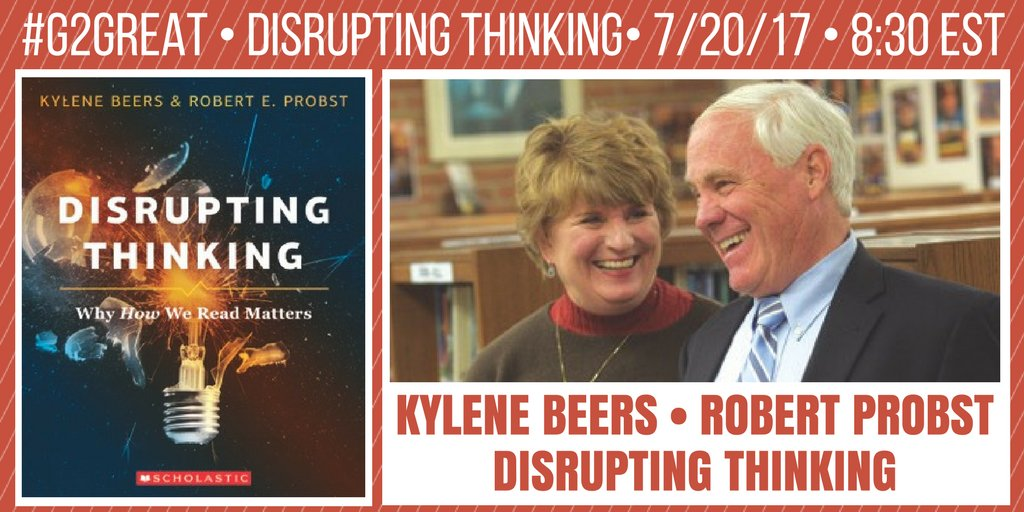 #G2Great celebrates Disrupting Thinking w/guests Kylene & Bob tonight. Contemplating the shifts that will keep kids and texts at the center! https://t.co/EbOXJM3v6F