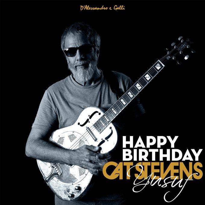 Happy birthday, Yusuf Cat Stevens!
