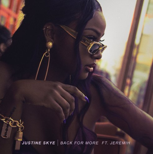 OUT NOW: @JustineSkye's 'Back for More' feat. @Jeremih is a smooth, melodic dream 💜  ↓ https://t.co/w8wG6vsLbq