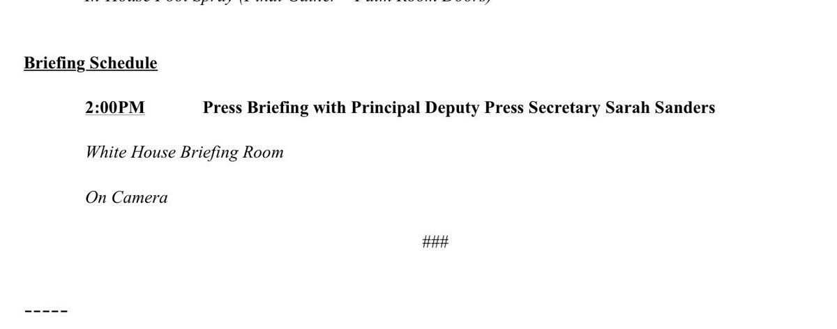 WH briefing with Sarah Huckabee Sanders will be on camera