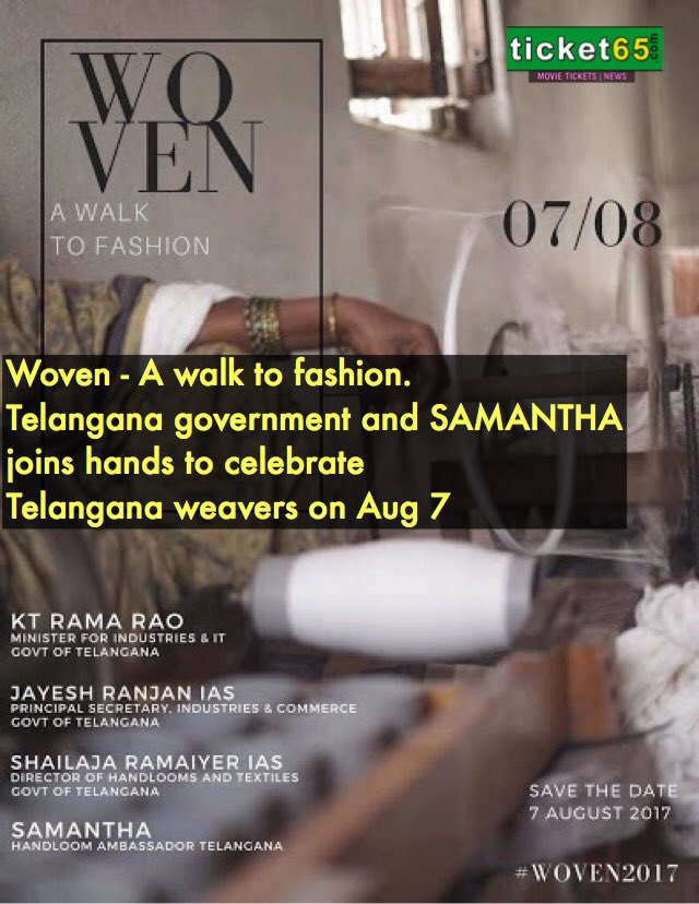 #Woven - A walk to fashion. #Telangana government and #samantha  joins hands to celebrate Telangana weavers on Aug 7<br>http://pic.twitter.com/dD9U0zyUFn