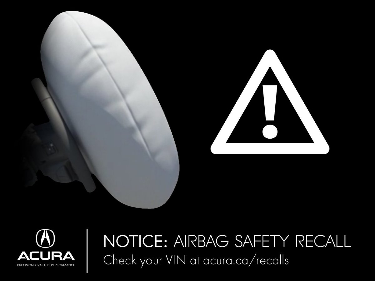 Harmony Acura On Twitter Airbag Safety Recall For Older Model - Harmony acura