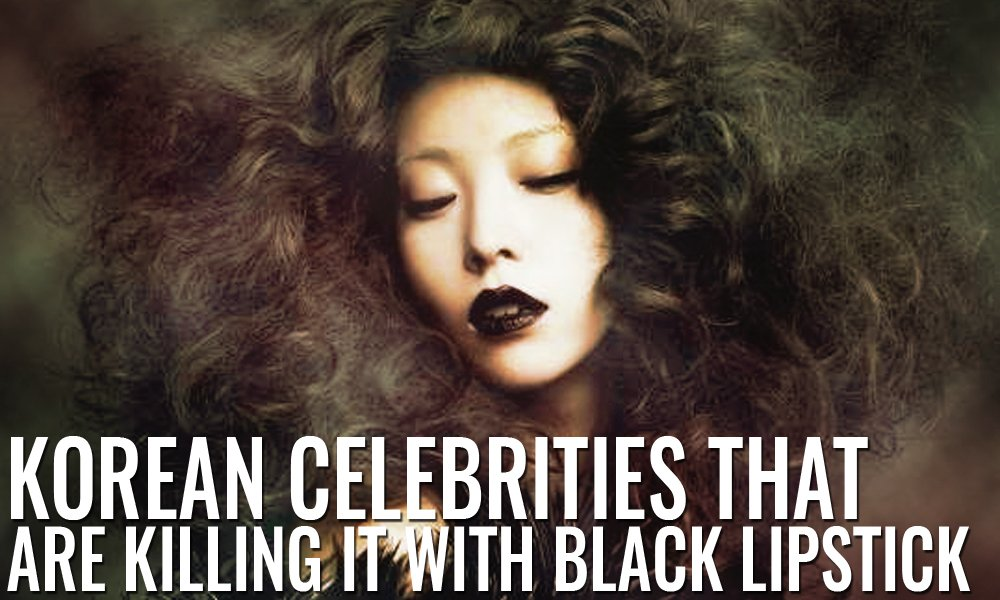 Korean celebrities that are killing it with Black lipstick