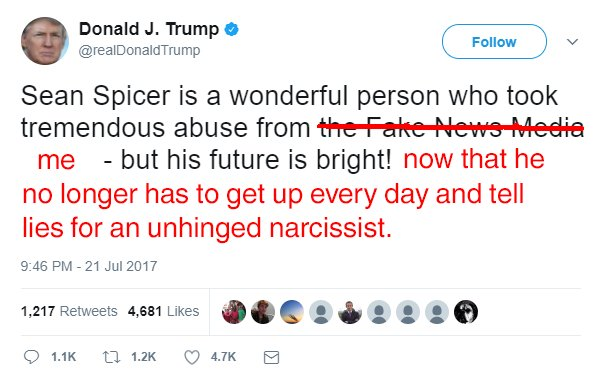 Fixed that for you:  #SeanSpicer #SpiceyOut<br>http://pic.twitter.com/1z8zoWCoNd