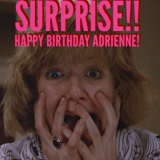Happy Birthday Adrienne King!!! !