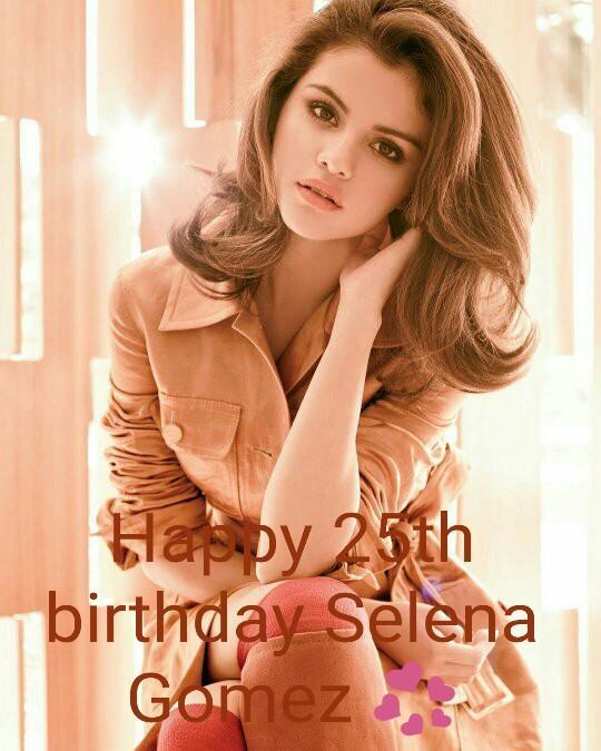 Happy 25th birthday Selena Gomez