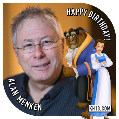 Happy 68th birthday to Alan Menken (born July 22nd, 1949) and he...