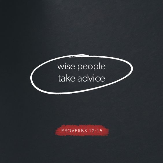 Wise people take advice. #Proverbs12:15  #Listen #KeepGrowing #KeepLearning #WisdomAndUnderstanding #TrustGod #LivingWithJoostpic.twitter.com/0PIQ8V8aKK
