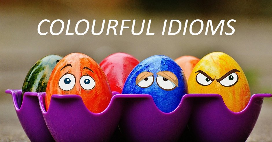 Colourful idioms Click  http:// bit.ly/2eDIcLX  &nbsp;   for the list of idioms #vocabpage #idioms (image from Pixabay) <br>http://pic.twitter.com/cmfwN5q1Sc