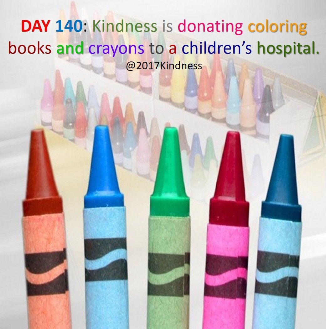 Childrens hospital coloring book - Today 2017kindness On Twitter Day 140 Kindness Is Donating Coloring Books And Crayons To A Children S Hospital Saturdaymorning Childrenshospital