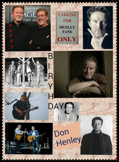 Happy Birthday Don Henley!!!