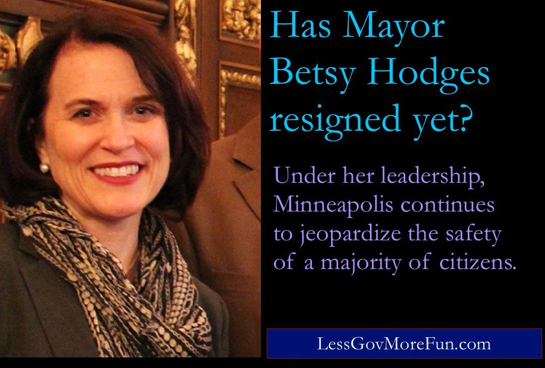 . Has Minneapolis Mayor Betsy Hodges resigned? Under her leadership, the safety of constituents is in jeopardy. #MPLS #TGDN<br>http://pic.twitter.com/vK13cSMVtv