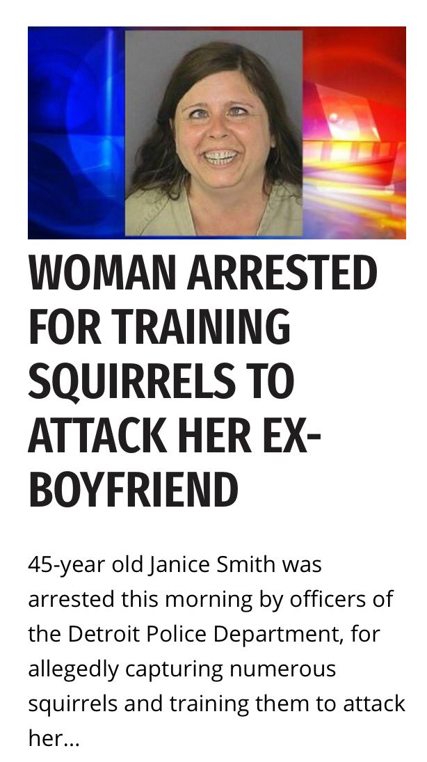 Boyfriend to trains woman squirrels attack ex General