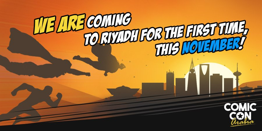 #Announcement: #Comiccon is coming to #Saudi, #Riyadh for the first time! Follow us for news and updates<br>http://pic.twitter.com/qbNuOHWvTi