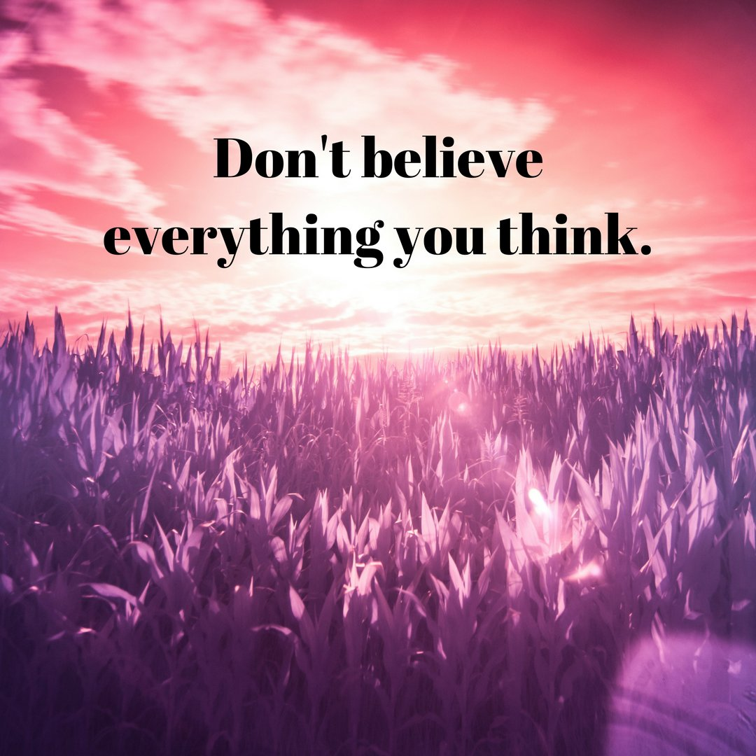 Don&#39;t believe everything you think.  #storytelling #motivation #motivationalspeaker #professionalspeaker #speaking #speaker<br>http://pic.twitter.com/93cihKjz9C