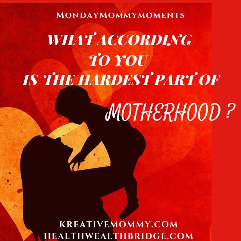 #MondayMommyMoments prompt alert - What according to you is the hardest part of Motherhood? #moms #motherhood @misra_amrita<br>http://pic.twitter.com/jfgMEuZu7L